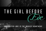 The Girl Before Eve Release