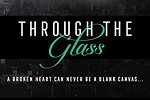 Through The Glass Release Blitz
