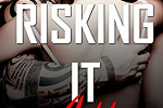Risking It All Release Blitz