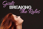 Girls Breaking The Rule...
