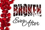 Broken Ever After