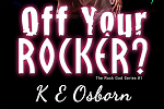Off Your Rocker